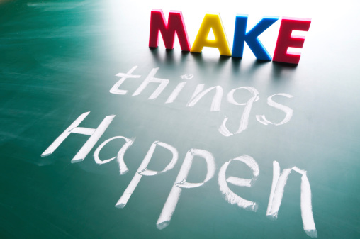 Concept Words Saying Make Things Happen Stock Photo - Download Image Now