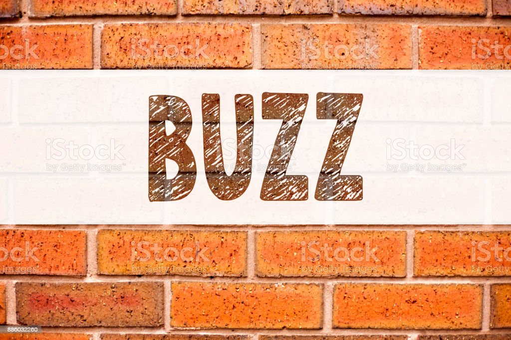 Conceptual announcement text caption inspiration showing Buzz. Business concept for Buzz Word llustration written on old brick background with copy space stock photo