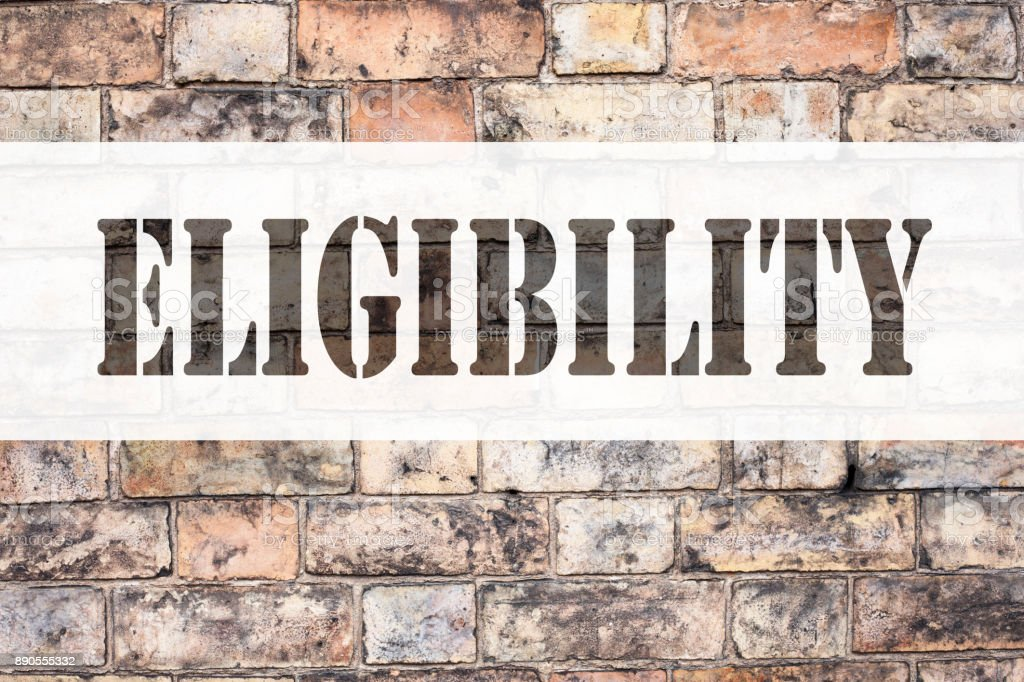 Conceptual announcement text caption inspiration showing Eligibility. Business concept for Suitable Eligible Eligibility written on old brick background with copy space stock photo