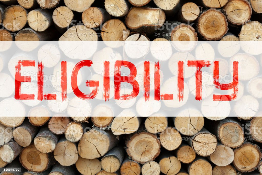 Conceptual announcement text caption inspiration showing Eligibility Business concept for Suitable Eligible Eligibility written on wooden background with copy space stock photo