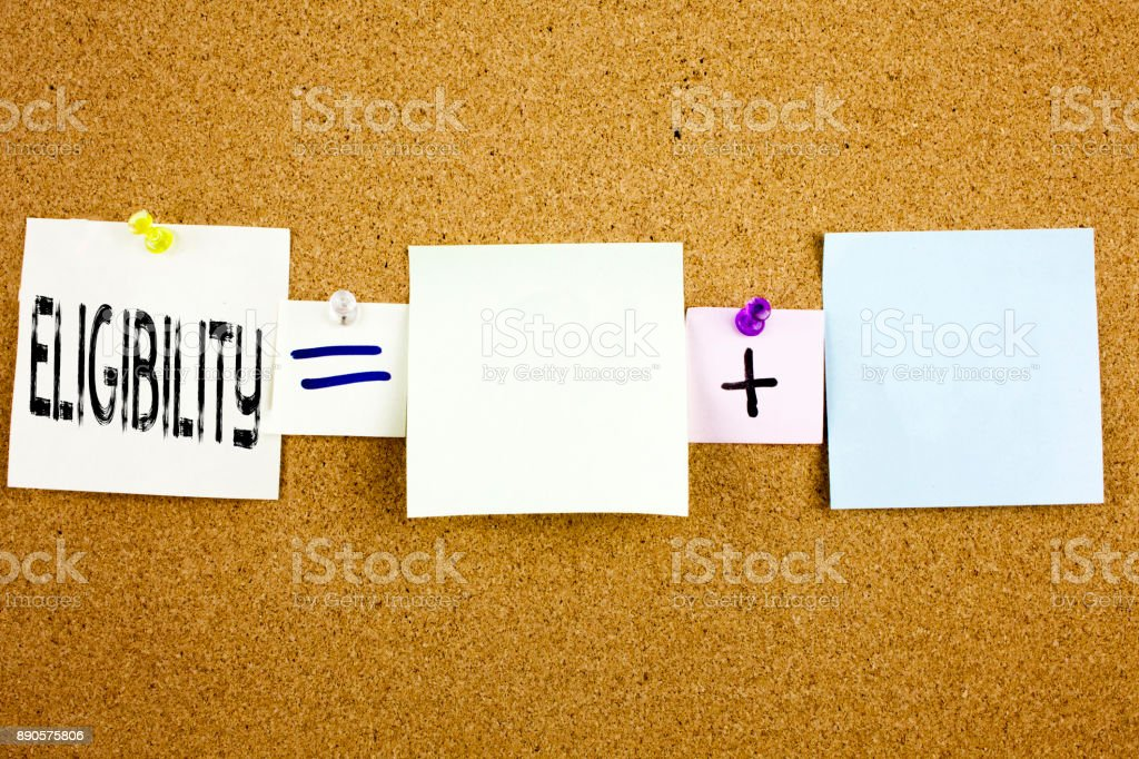Conceptual announcement text caption inspiration showing Eligibility Business concept for Suitable Eligible Eligibility written on Sticky Note on cork background with copy space stock photo