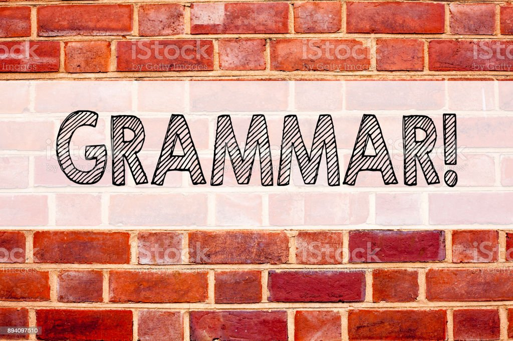 Conceptual announcement text caption inspiration showing Grammar. Business concept for  The Basic Rules of Syntax Grammatical Language written on old brick background with copy space stock photo