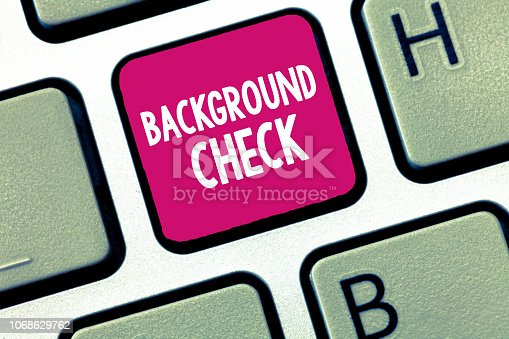 istock Conceptual hand writing showing Background Check. Business photo showcasing way to discover issues that could affect your business 1068629762