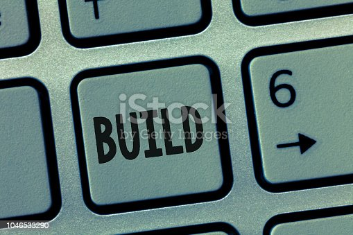 Conceptual hand writing showing Build. Business photo showcasing Construct something by putting material together over a period of time.