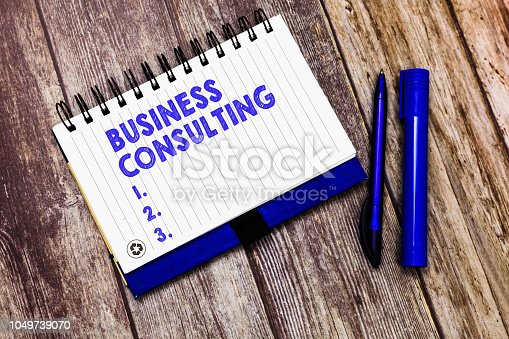 istock Conceptual hand writing showing Business Consulting. Business photo text Blends Practice of Academic Theoretical Expertise 1049739070