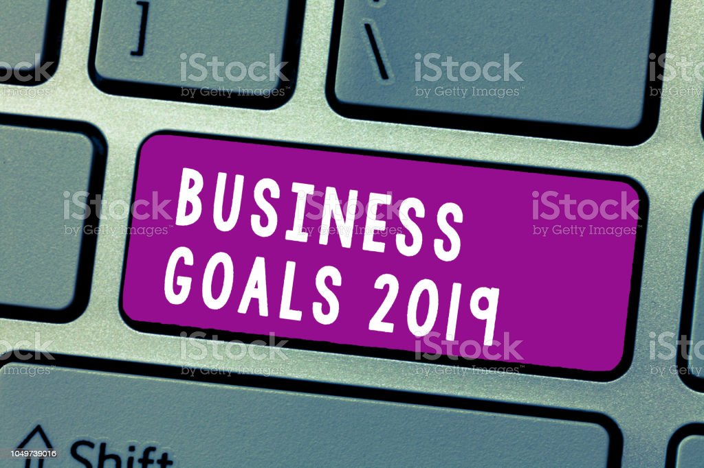 Conceptual hand writing showing Business Goals 2019. Business photo text Advanced Capabilities Timely Expectations Goals stock photo