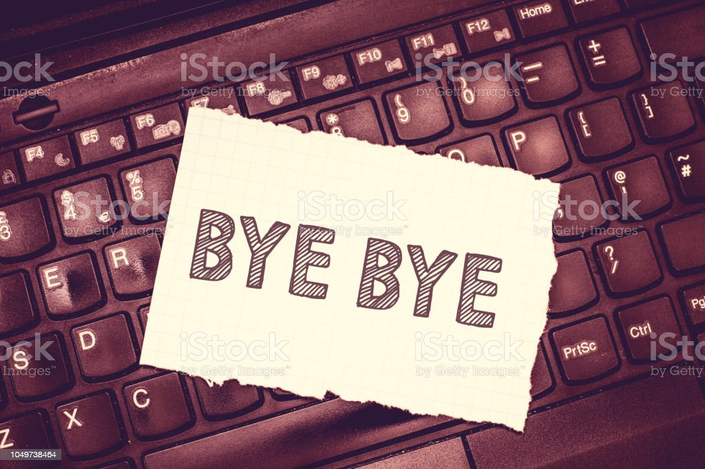 Conceptual hand writing showing Bye Bye. Business photo text Greeting for leaving Farewell See you soon Separation salute stock photo