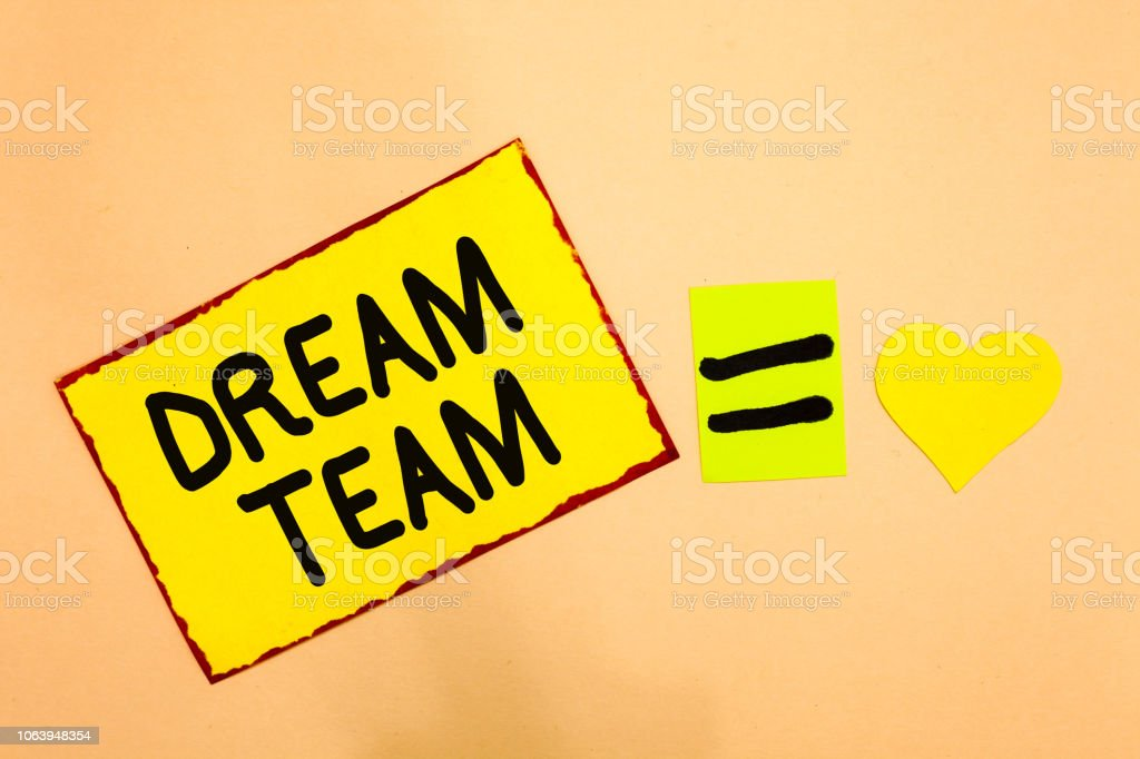 Conceptual hand writing showing Dream Team. Business photo text Prefered unit or group that make the best out of a person Yellow paper reminder equal sign heart sending romantic feelings. stock photo