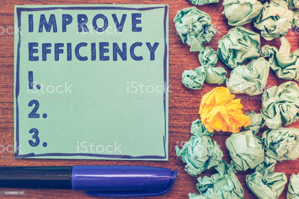 Conceptual hand writing showing Improve Efficiency. Business photo showcasing Competency in performance with Least Waste of Effort stock photo
