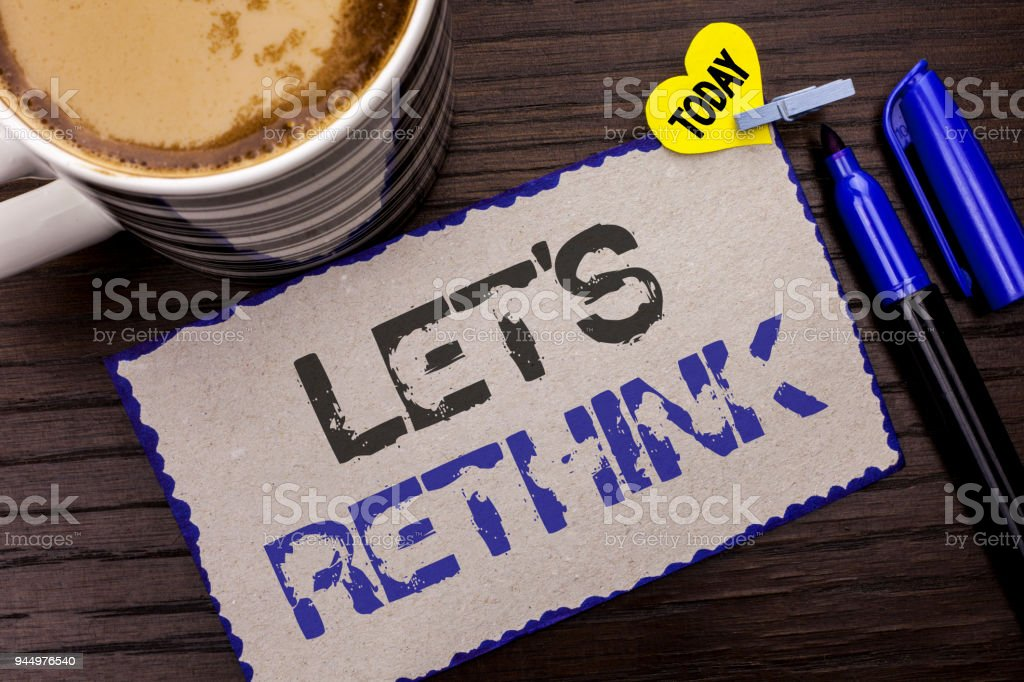 Conceptual hand writing showing Let Us Rethink. Business photo showcasing Give people time to think things again Remodel Redesign written on Sticky Note wooden background Today Coffee Marker. stock photo
