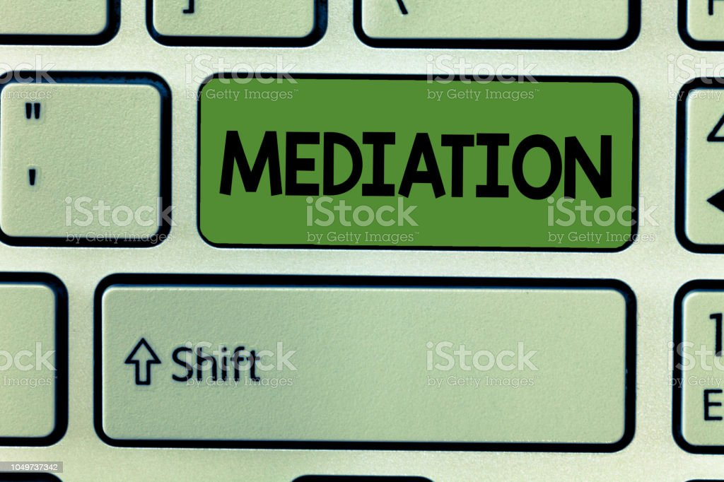 Conceptual hand writing showing Mediation. Business photo text intervention dispute in order to resolve it Arbitration Relaxation stock photo