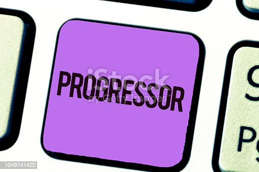 istock Conceptual hand writing showing Progressor. Business photo showcasing Person who makes progress or facilitates it in others Motivation 1049741422
