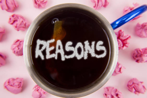 conceptual hand writing showing reasons. business photo showcasing causes explanations justifications for an action or event motivation written on tea in cup within paper balls on plain background. - deductive stock pictures, royalty-free photos & images