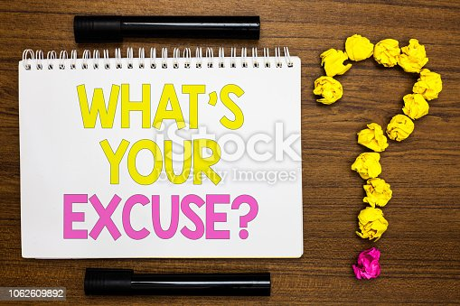 Conceptual hand writing showing What s is Your Excuse question. Business photo showcasing Explanations for not doing something Inquiry White page with bright color word black pen yellow paper lob
