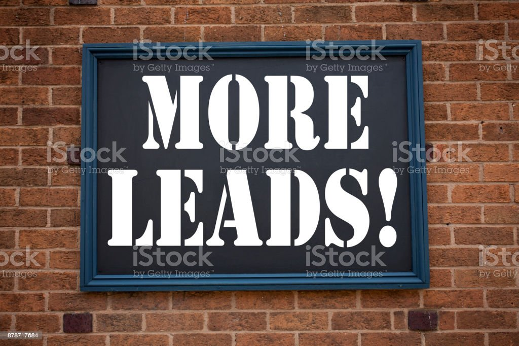 Conceptual hand writing text caption inspiration showing announcement More Leads . Business concept for Get More Leads Consumer Marketing written on frame old brick background with copy space stock photo