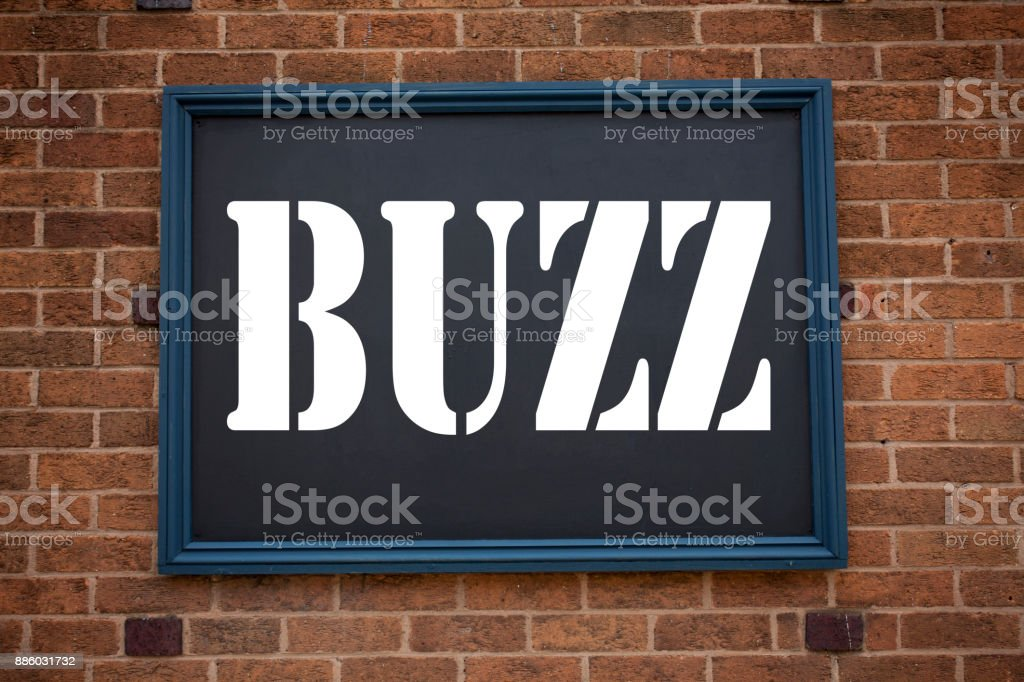 Conceptual hand writing text caption inspiration showing announcement Buzz. Business concept for Buzz Word llustration written on frame old brick background with copy space stock photo