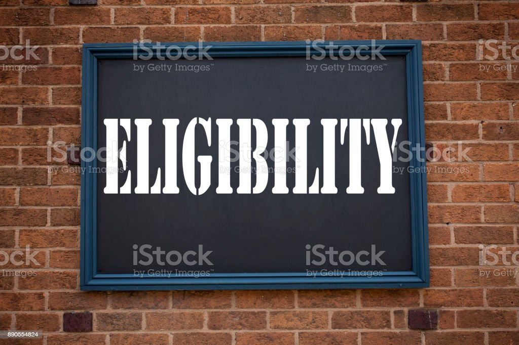 Conceptual hand writing text caption inspiration showing announcement Eligibility. Business concept for  Suitable Eligible Eligibility written on frame old brick background with copy space stock photo