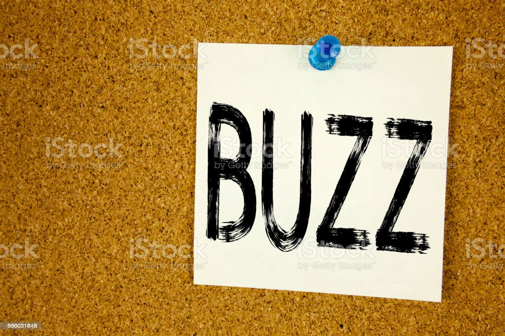 Conceptual hand writing text caption inspiration showing Buzz. Business concept for Buzz Word llustration written on sticky note, reminder cork background with copy space stock photo
