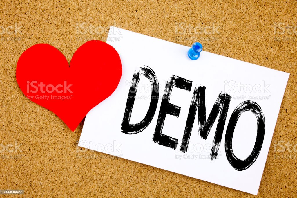 Conceptual hand writing text caption inspiration showing Demo concept for Software Demonstration and Love written on sticky note, reminder cork background with copy space stock photo