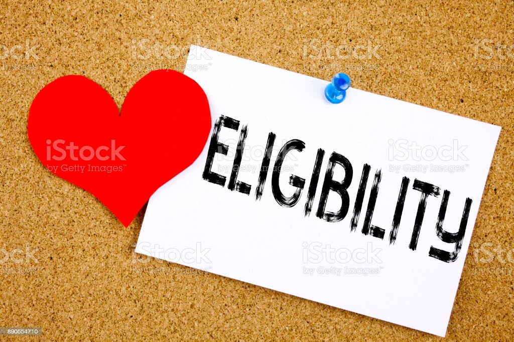 Conceptual hand writing text caption inspiration showing Eligibility concept for Suitable Eligible Eligibility and Love written on sticky note, reminder cork background with copy space stock photo