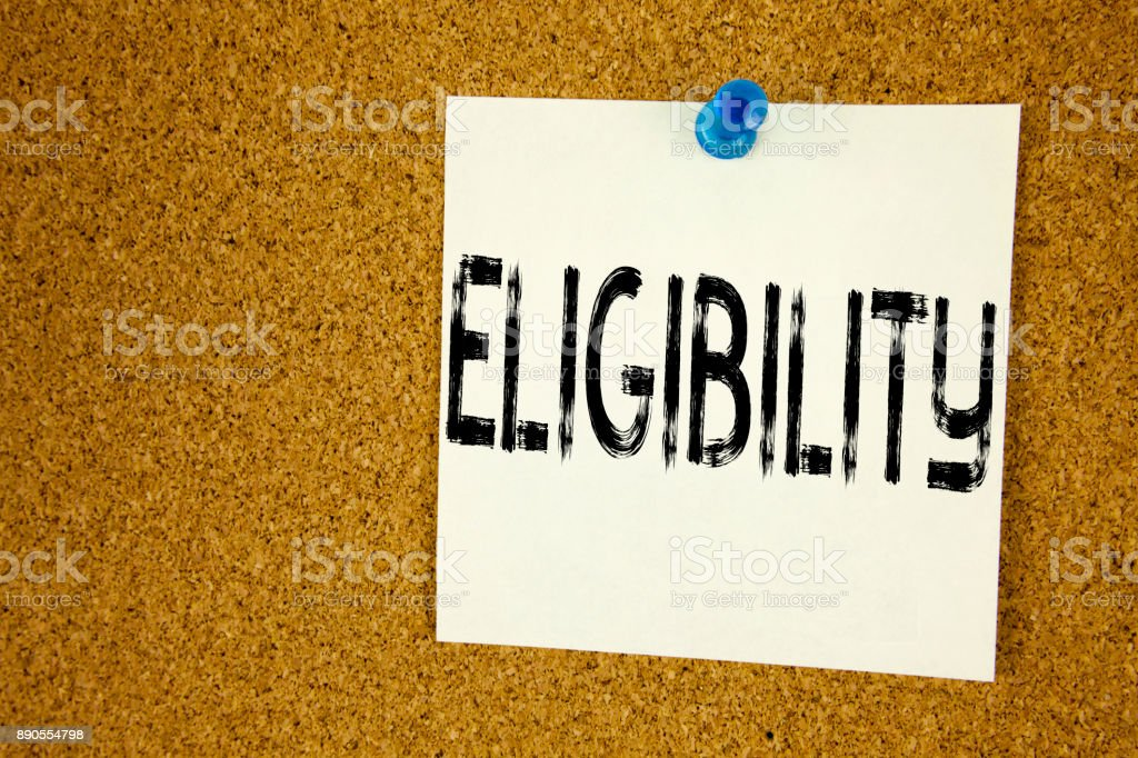 Conceptual hand writing text caption inspiration showing Eligibility. Business concept for  Suitable Eligible Eligibility written on sticky note, reminder cork background with copy space stock photo
