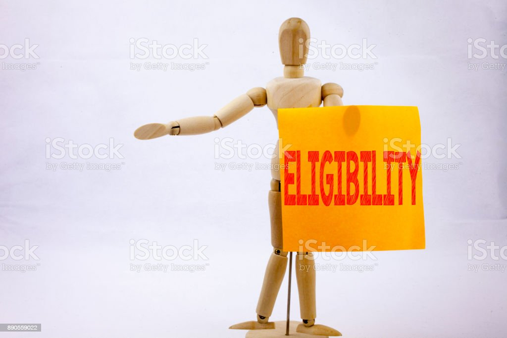 Conceptual hand writing text caption inspiration showing Eligibility Business concept for Suitable Eligible Eligibility written on sticky note sculpture background with space stock photo