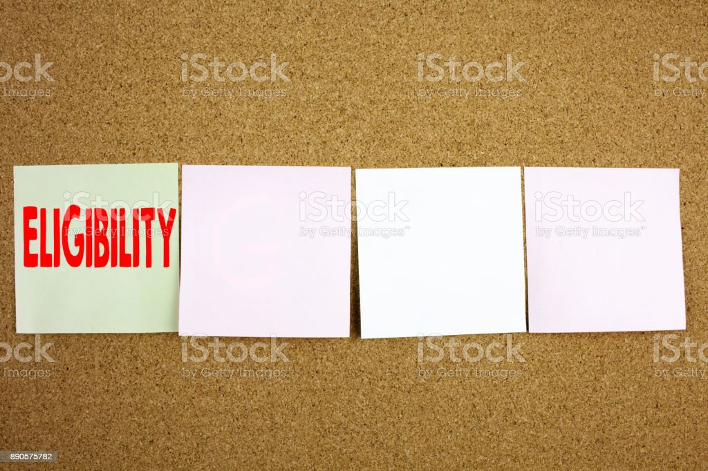Conceptual hand writing text caption inspiration showing Eligibility Business concept for Suitable Eligible Eligibility on the colourful Sticky Note close-up background with copy space stock photo