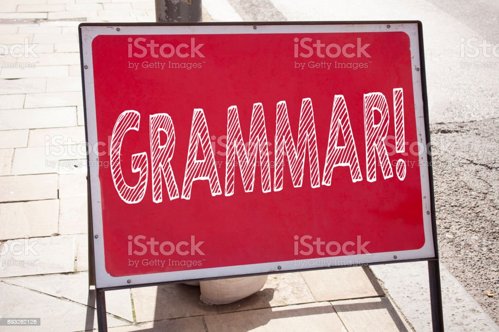 Conceptual hand writing text caption inspiration showing Grammar. Business concept for  The Basic Rules of Syntax Grammatical Language written on announcement road sign with background and copy space stock photo