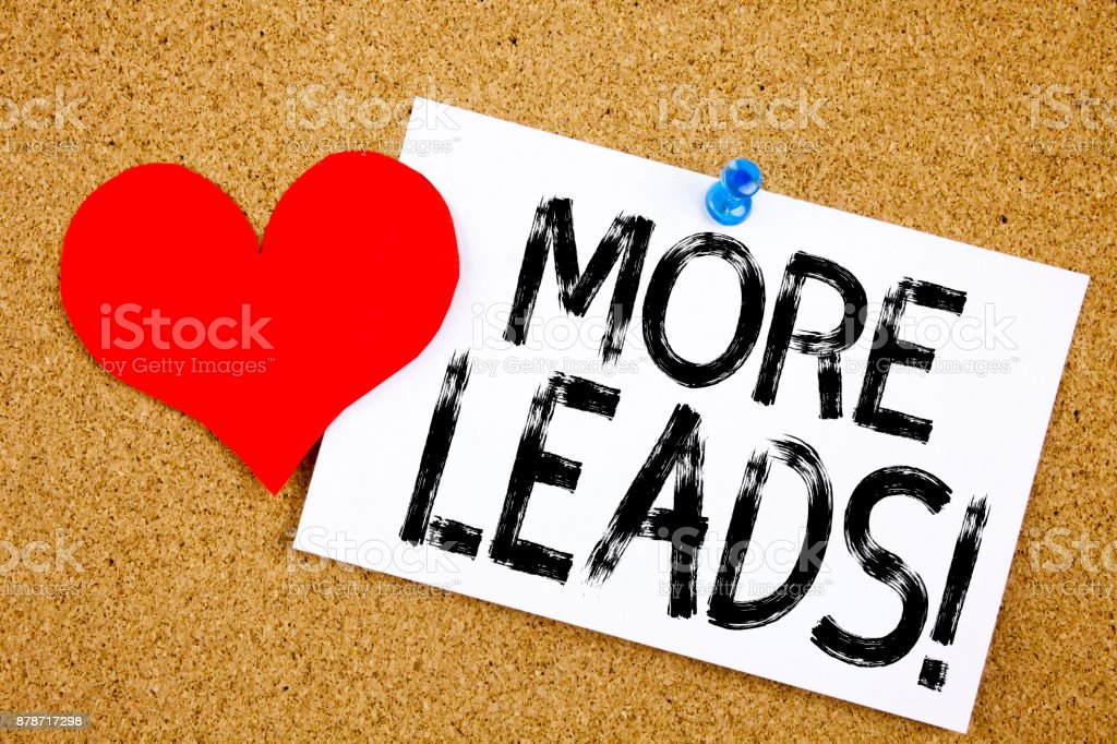 Conceptual hand writing text caption inspiration showing More Leads concept for Get More Leads Consumer Marketing and Love written on sticky note, reminder cork background with copy space stock photo