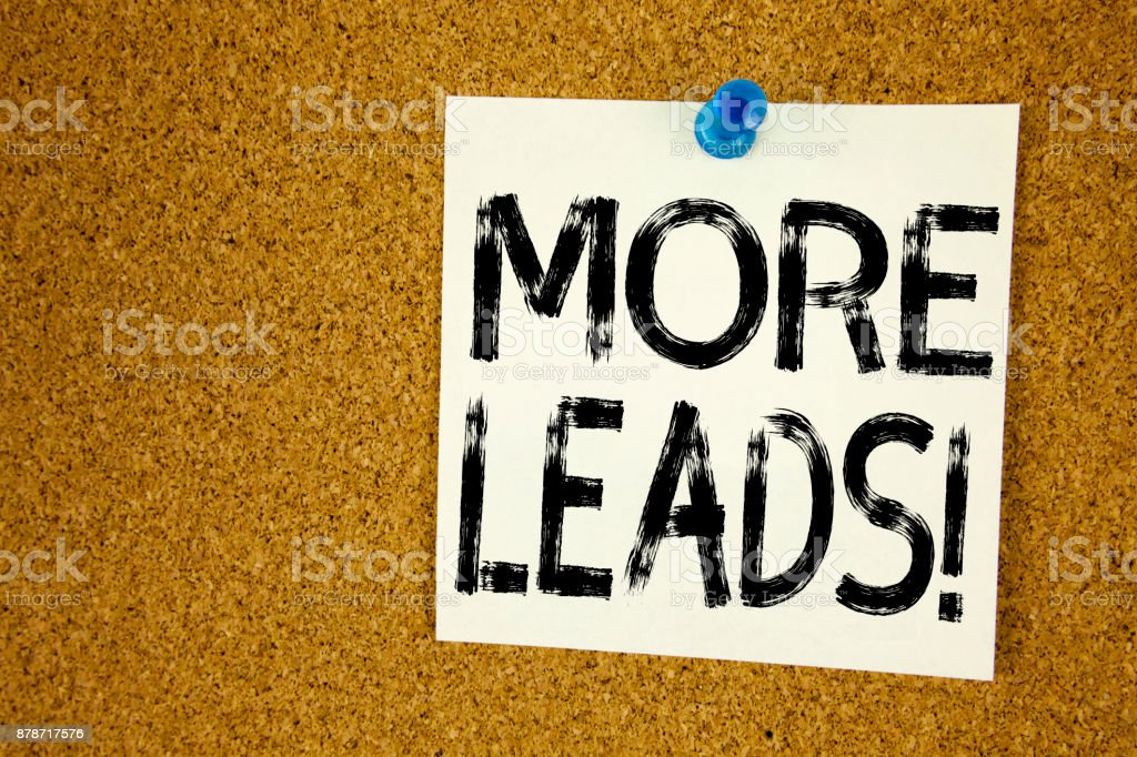Conceptual hand writing text caption inspiration showing More Leads . Business concept for Get More Leads Consumer Marketing written on sticky note, reminder cork background with copy space stock photo