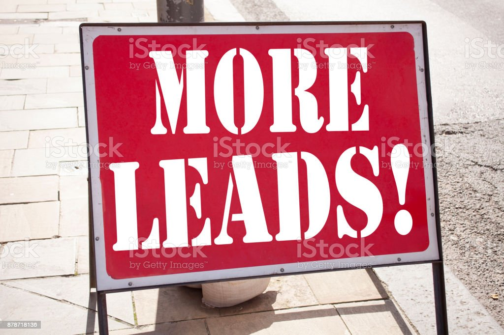 Conceptual hand writing text caption inspiration showing More Leads . Business concept for Get More Leads Consumer Marketing written on old announcement road sign with background and copy space stock photo