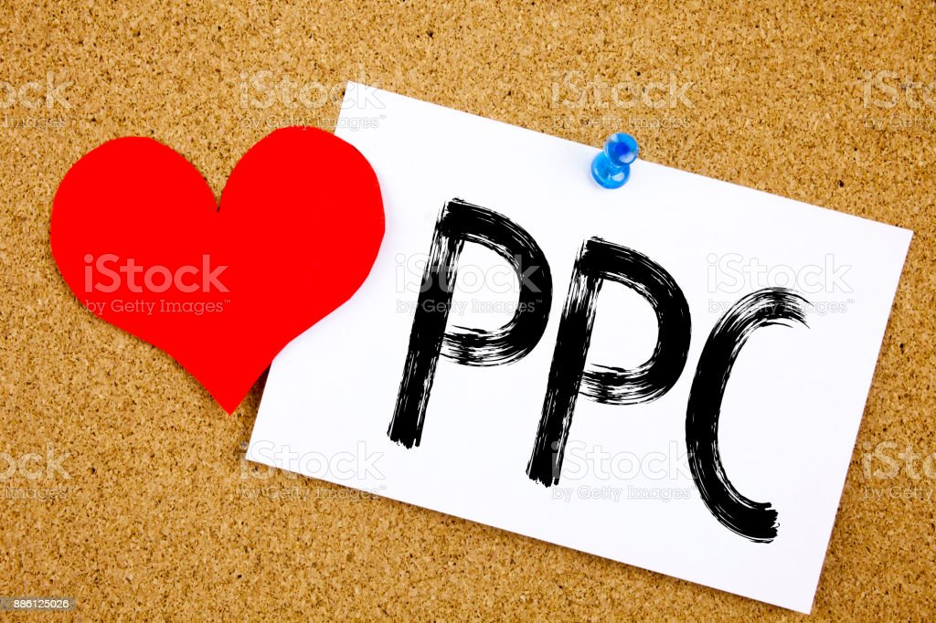Conceptual hand writing text caption inspiration showing PPC - Pay per Click concept for Internet SEO Money and Love written on sticky note, reminder cork background with copy space stock photo