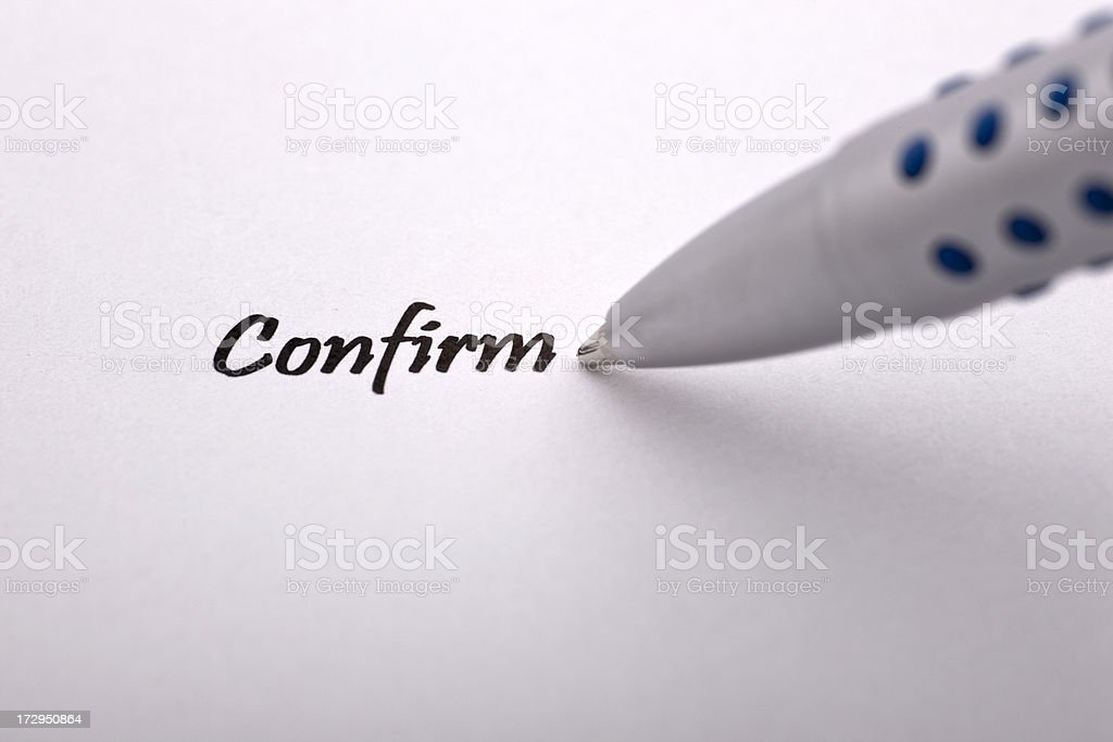 Confirm royalty-free stock photo