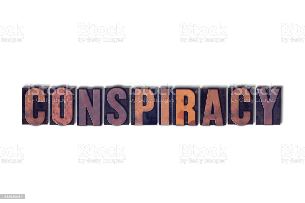 Conspiracy Concept Isolated Letterpress Word stock photo