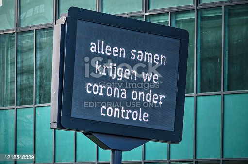 Rotterdam, The Netherlands, April 12, 2020: electronic matrix sign saying in Dutch: only together we'll be able to control corona (covid-19)