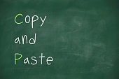 Copy and paste written on blackboard