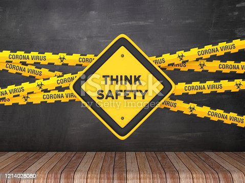 istock Cordon Tape with THINK SAFETY Road Sign on Chalkboard Background - 3D Rendering 1214028080