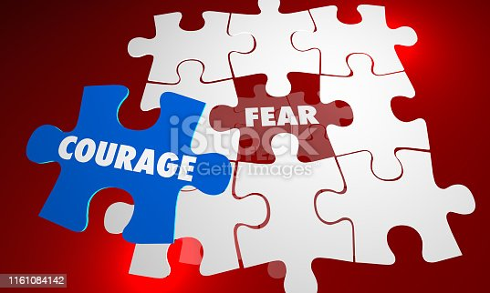 Courage Vs Fear Bravery Unafraid Puzzle Words 3d Illustration