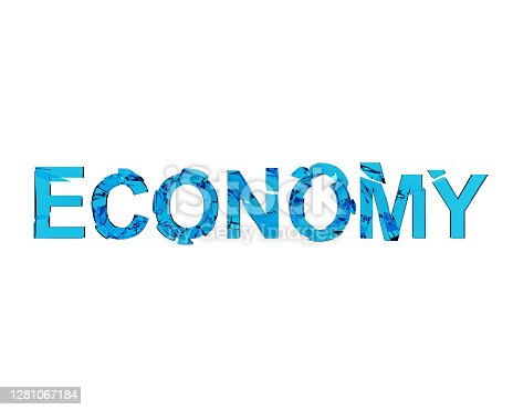 istock Cracked glass word Economy, broken economics, concept of the destruction of the country's economy, pandemic consequences. 3d illustration 1281067184