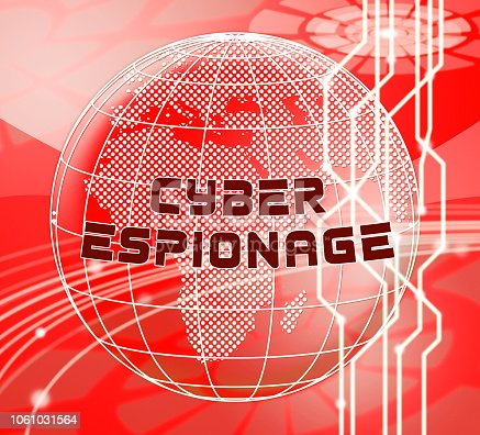 Cyber Espionage Criminal Cyber Attack 3d Illustration Shows Online Theft Of Commercial Data Or Business Secrets