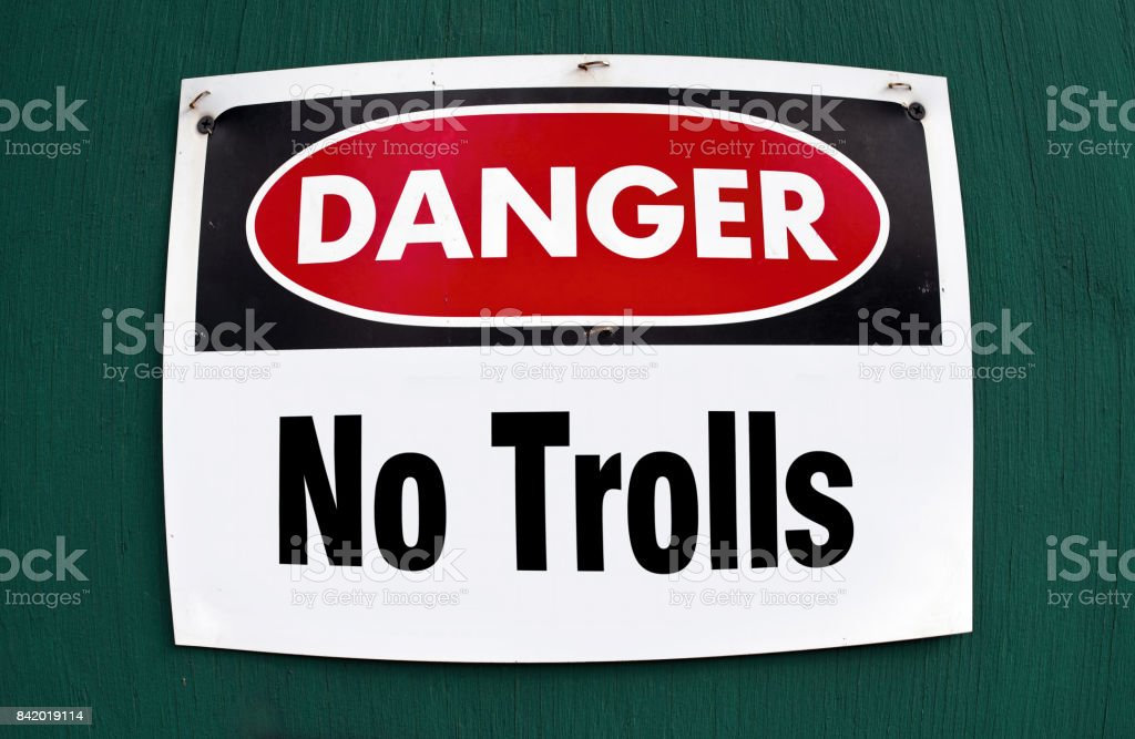 Danger No Trolls. stock photo