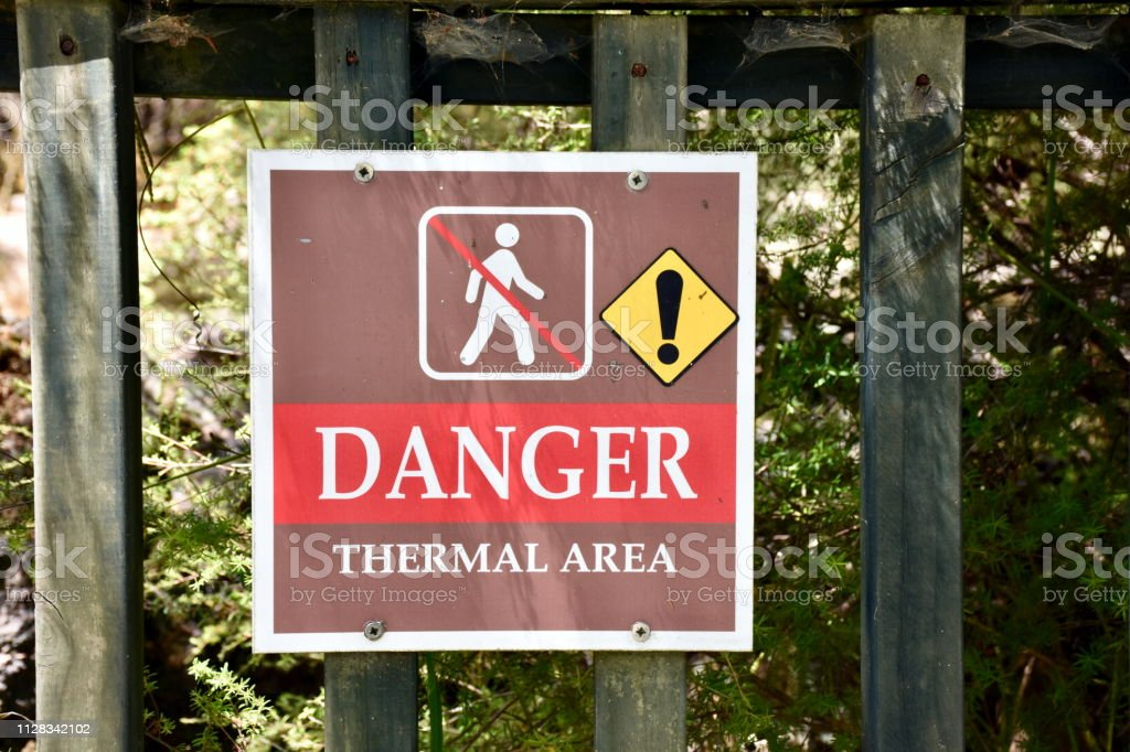 Danger Sign in Thermal Area of Rotorua in New Zealand\'s North Island.
