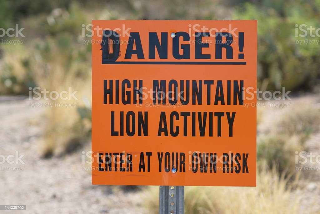 Danger, High Mountain Lion Activity sign