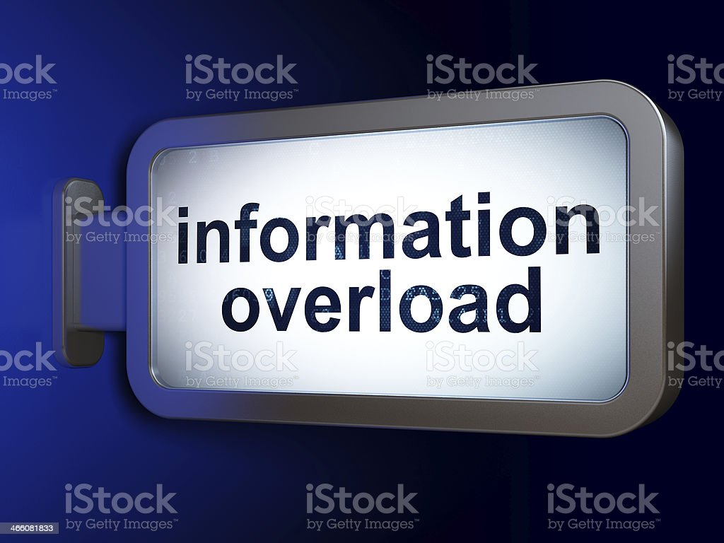 Data concept: Information Overload on billboard background royalty-free stock photo