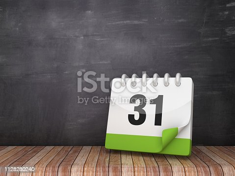 istock Day 31 Calendar on Wood Floor - Chalkboard Background - 3D Rendering 1128280240