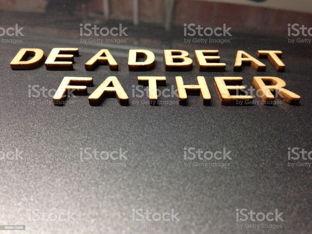 Deadbeat Father Word Quote Stock Photo - Download Image Now ...