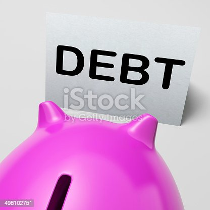 Debt Piggy Bank Meaning Loan Arrears And Paying Off