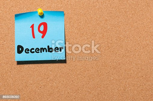 istock December 19th. Day 19 of month, Calendar on cork notice board. Winter time. Empty space for text 893006092
