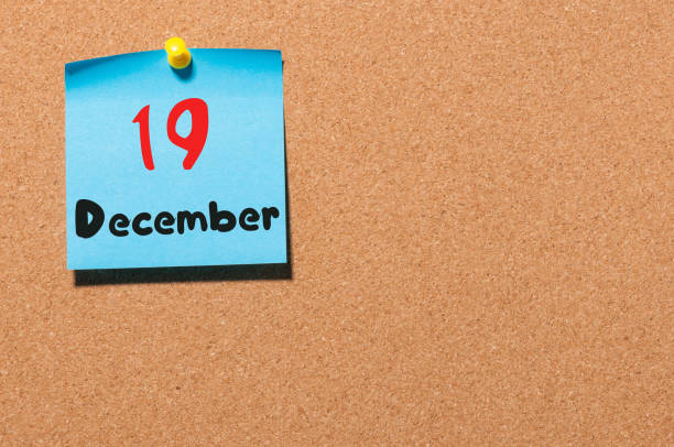 December 19th Day 19 Of Month Calendar On Cork Notice Board Winter Time