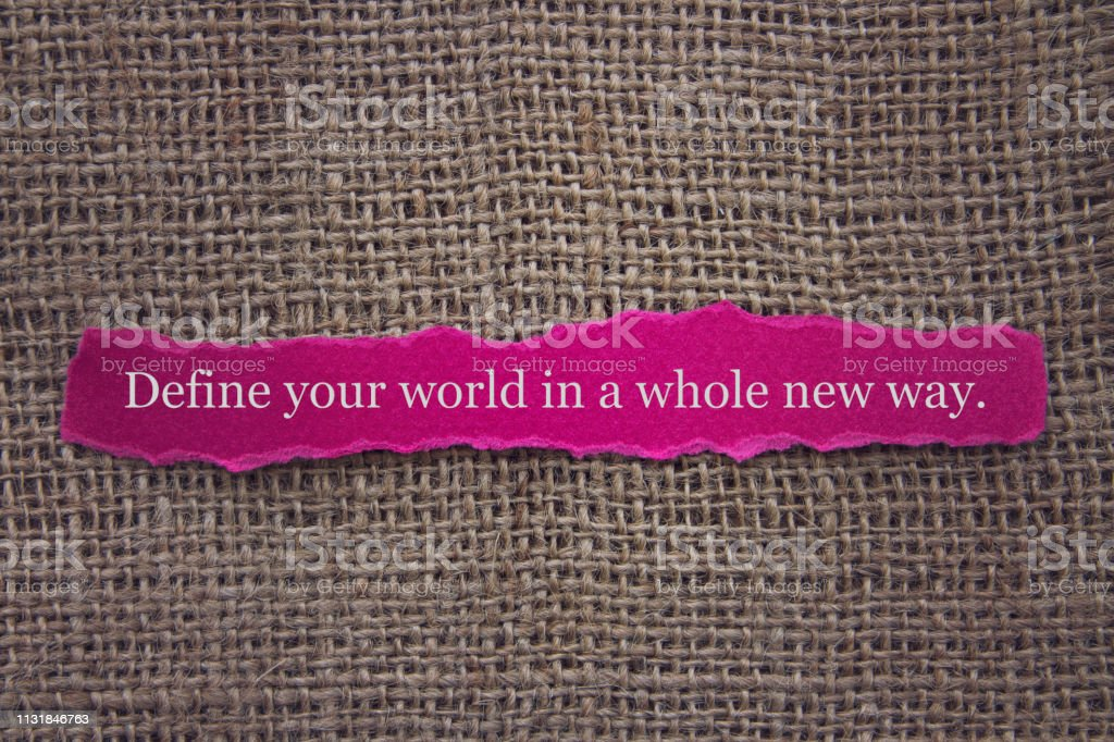 Dünyanızı yepyeni bir şekilde tanımlayın. stok fotoğrafı